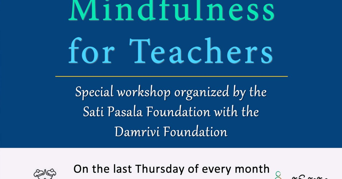 Invitation - Mindfulness for Teachers at Damrivi Foundation on May 31st