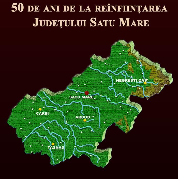 50 de ani de la reînființarea județului Satu Mare