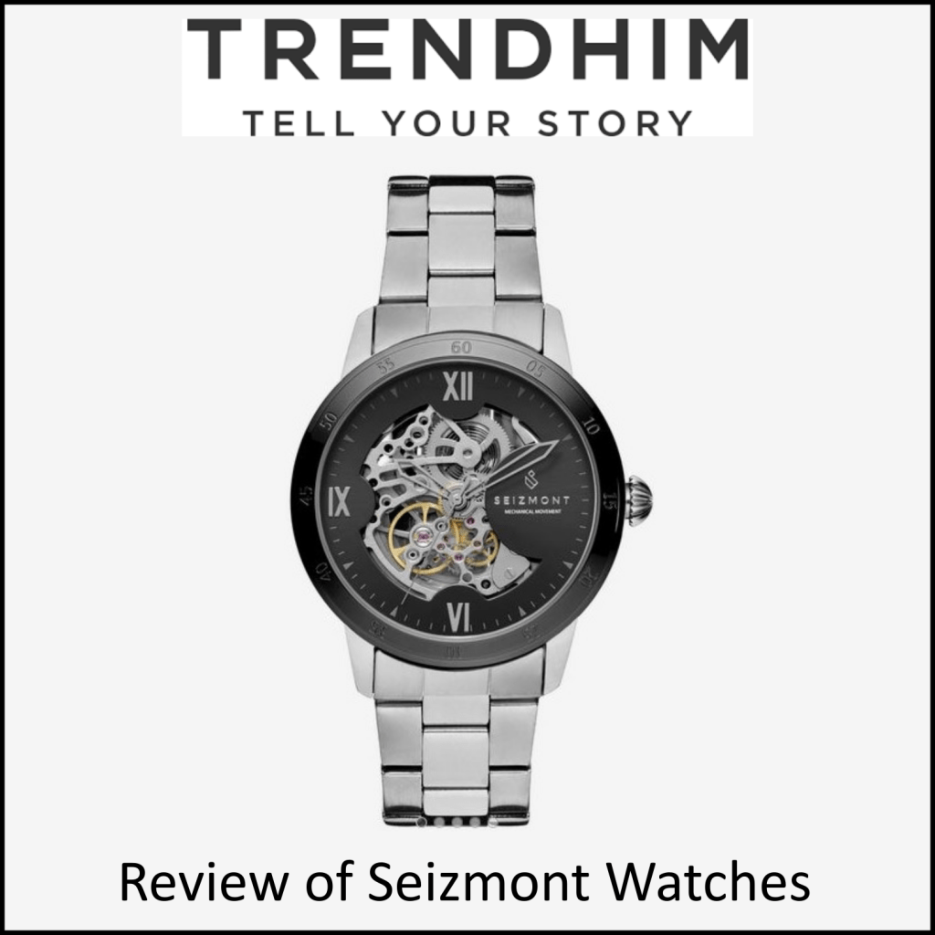 Review of Seizmont Watches from Trendhim