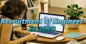Recruitment of Engineer in 2020