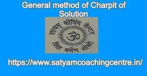 General method of Charpit of Solution