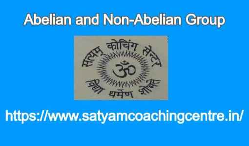 belian and Non-Abelian Group