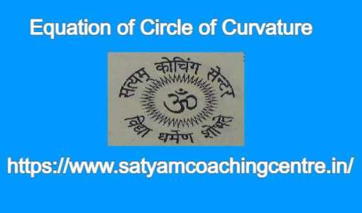 Equation of Circle of Curvature