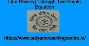 Line Passing Through Two Points Equation