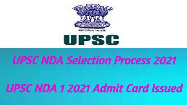 UPSC NDA Selection Process 2021