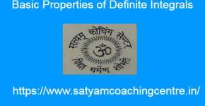 Basic Properties of Definite Integrals