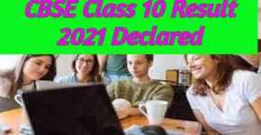 CBSE Class 10 Result 2021 Declared