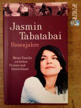 Rosenjahre Cover mit großem Bild der Autorin Jasmin Tabatabai