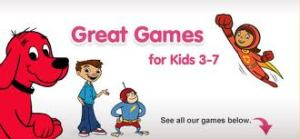 Kids and parents can play learning games featuring Clifford, Magic School Bus, I SPY, Maya and Miguel, Word Girl, and more.