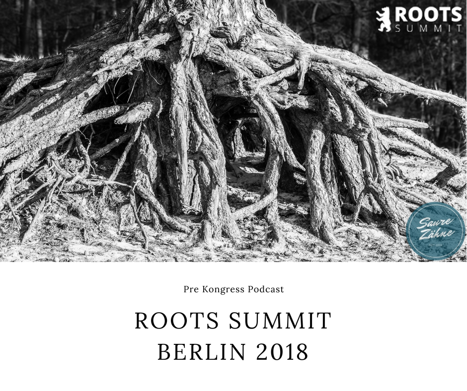 Roots Summit Berlin 2018