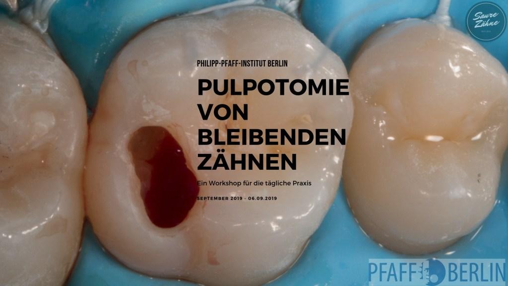Pulpotomie von bleibenden Zähnen