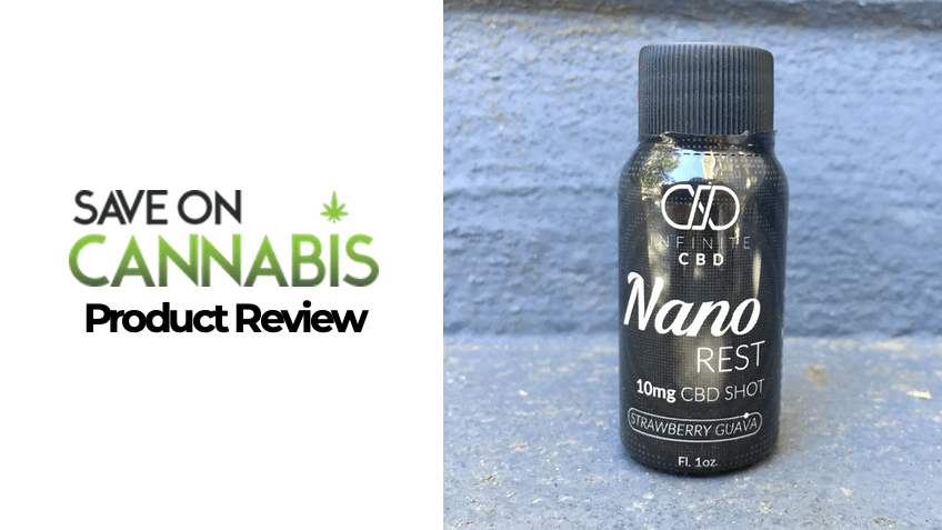 Infinite CBD Review - CBD Nano Shot - Save On Cannabis