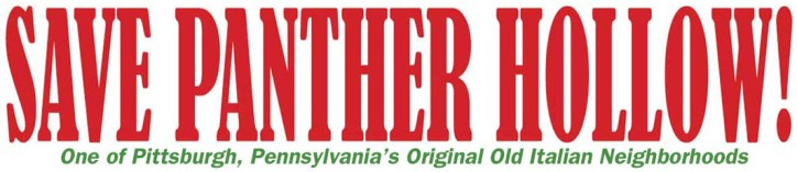 Save Panther Hollow, One of Pittsburgh, Pennsylvania's Original Old Italian Neighborhoods