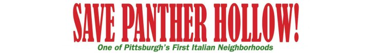 Save Panther Hollow, One of Pittsburgh's First Italian Neighborhoods