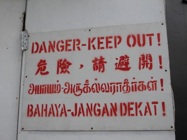 Photograph-Travel-Singapore-Danger-Sign-Keep-Out-Language