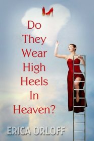 do-they-wear-high-heels-in-heaven