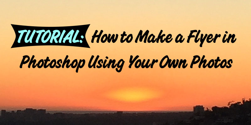 how to make a flyer in photoshop using your own photos