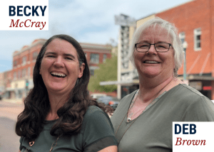 Becky McCray and Deb Brown, co-founders of SaveYour.Town