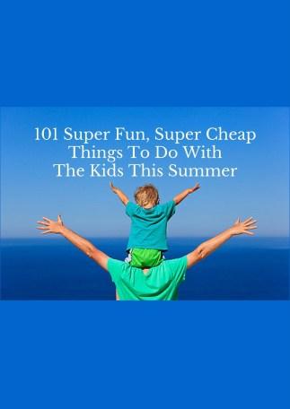 super cheap summer fun