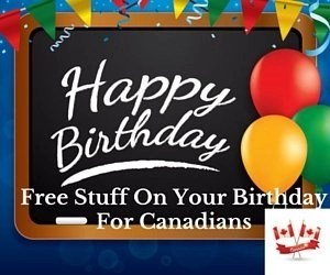 Free Stuff On Your Birthday For Canadians