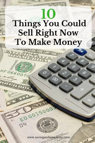 10 things sell make money now