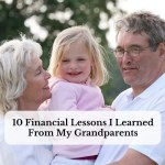 10 Financial Lessons I Learned From My Grandparents