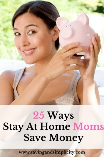Single income families rely on smart budgeting and smart saving. Here are 25 frugal ways to save money as a Stay at Home Mom.