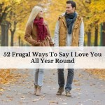 52 Frugal Ways To Say I Love You All Year Round