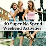 50 Super No Spend Weekend Activities