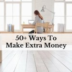 50+ Ways To Make Extra Money
