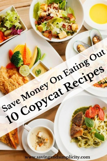 """Save money this week and bring the """"eating out"""" home. Dine in with these 10 amazing make at home copycat meal recipes. Appetizers, desserts and main course."""