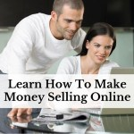 Learn How To Make Money Selling Online