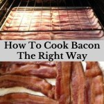 How To Cook Bacon The Right Way