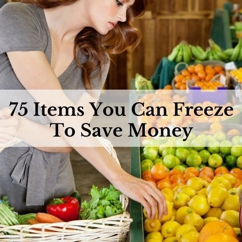 75 Items You Can Freeze To Save Money