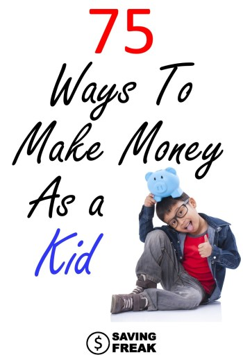 ways to make money as a kid or teen