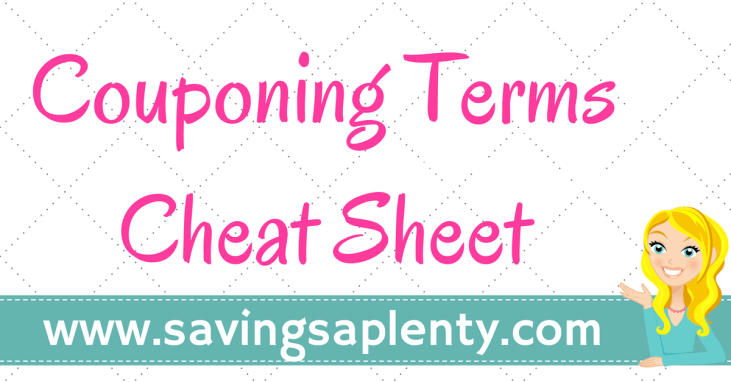 Are you new to couponing? If so, there are probably some terms that you are not yet familiar with. GO HERE to check out the Couponing Terms Cheat Sheet!