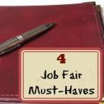 4 Job Fair Must Haves