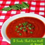 5 Foods That Pair Well with Basil