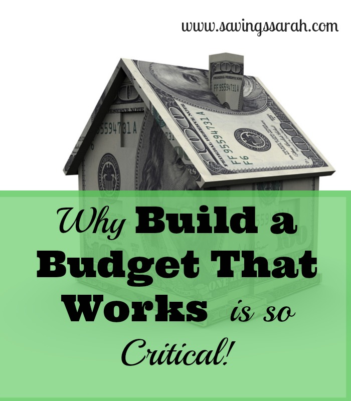 Why Build a Budget That Works is Critical for Success