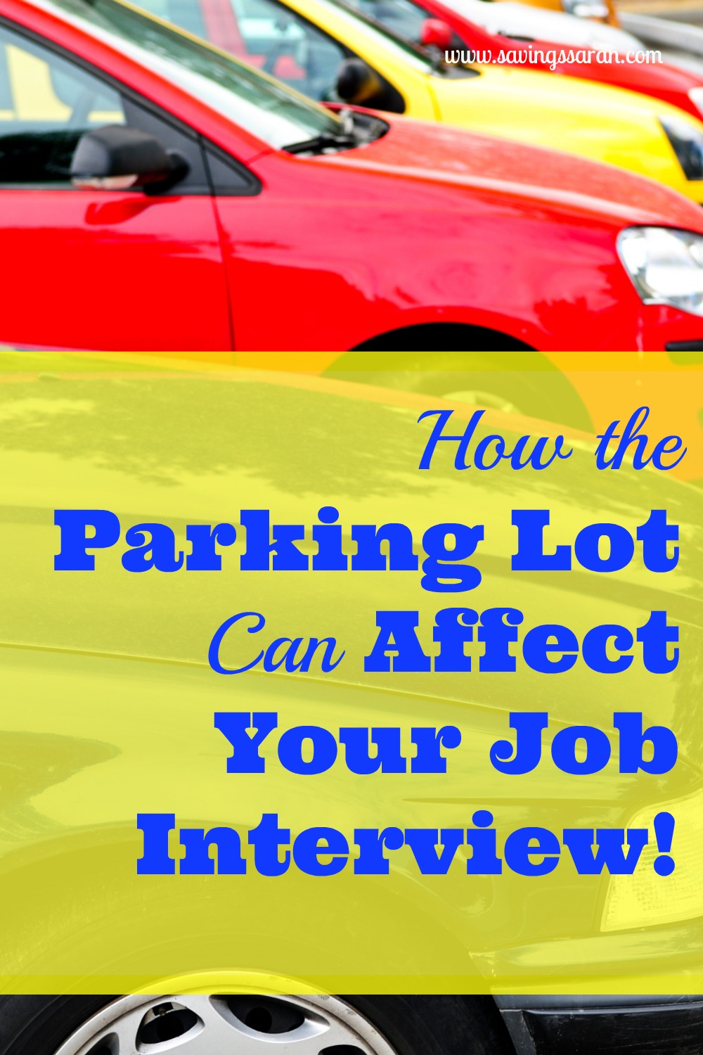 How the Parking Lot Can Affect Your Job Interview