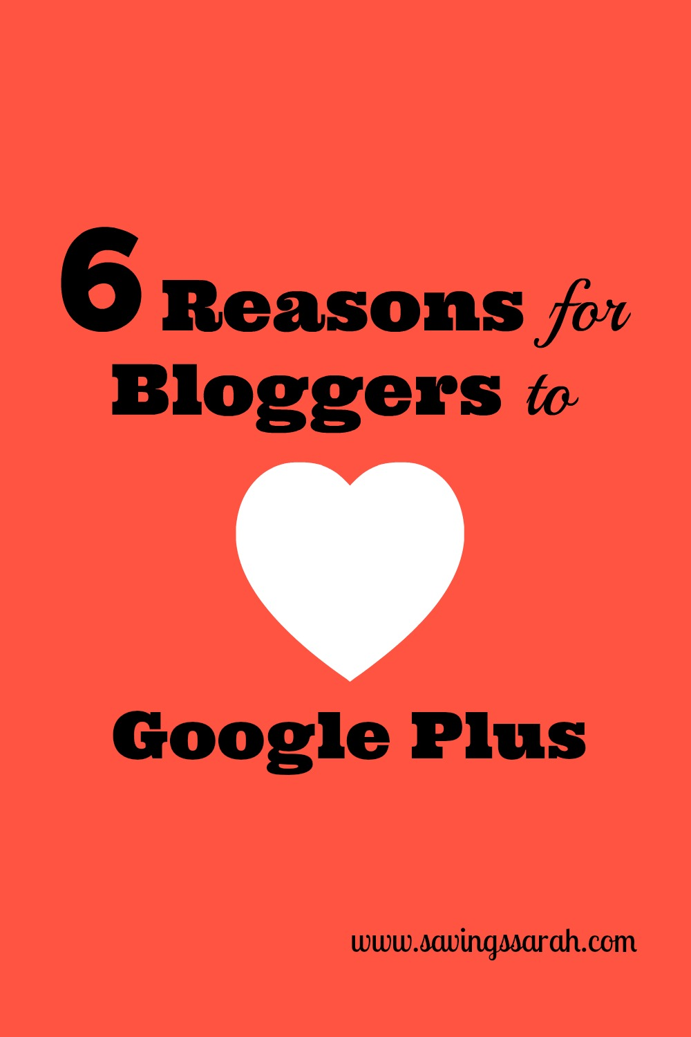 6 Reasons for Bloggers to Love Google Plus