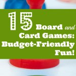 15 Board and Card Games for Budget-Friendly Fun