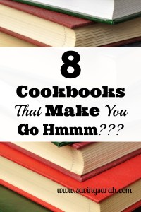 8 Cookbooks That Make You Go Hmmm???