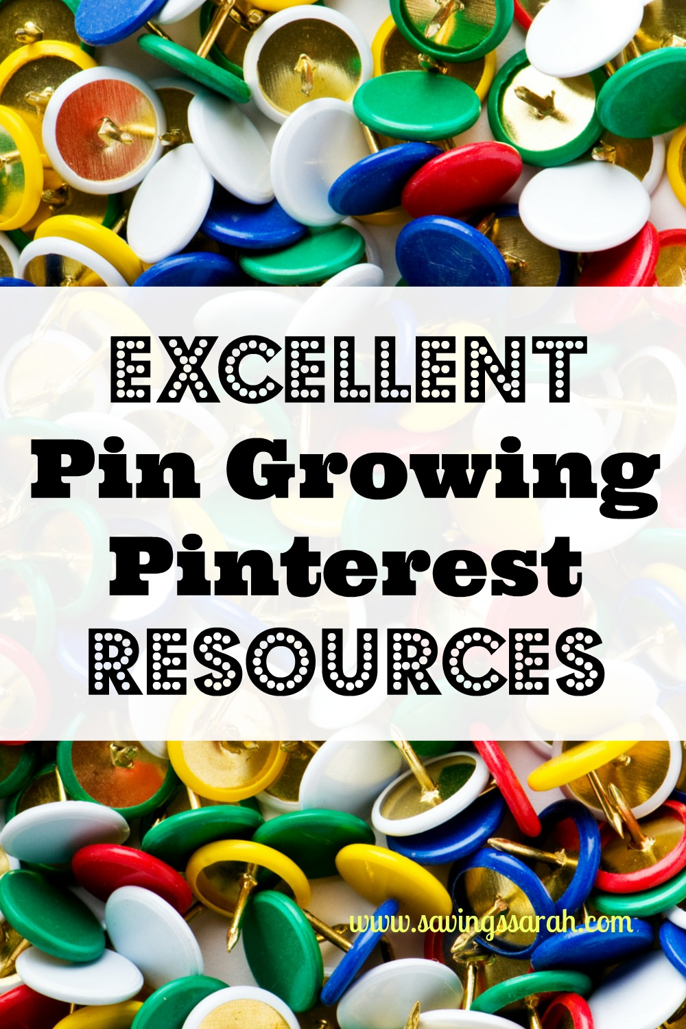 Excellent Pin Growing Pinterest Resources
