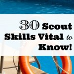 30 Scout Skills Vital to Know!