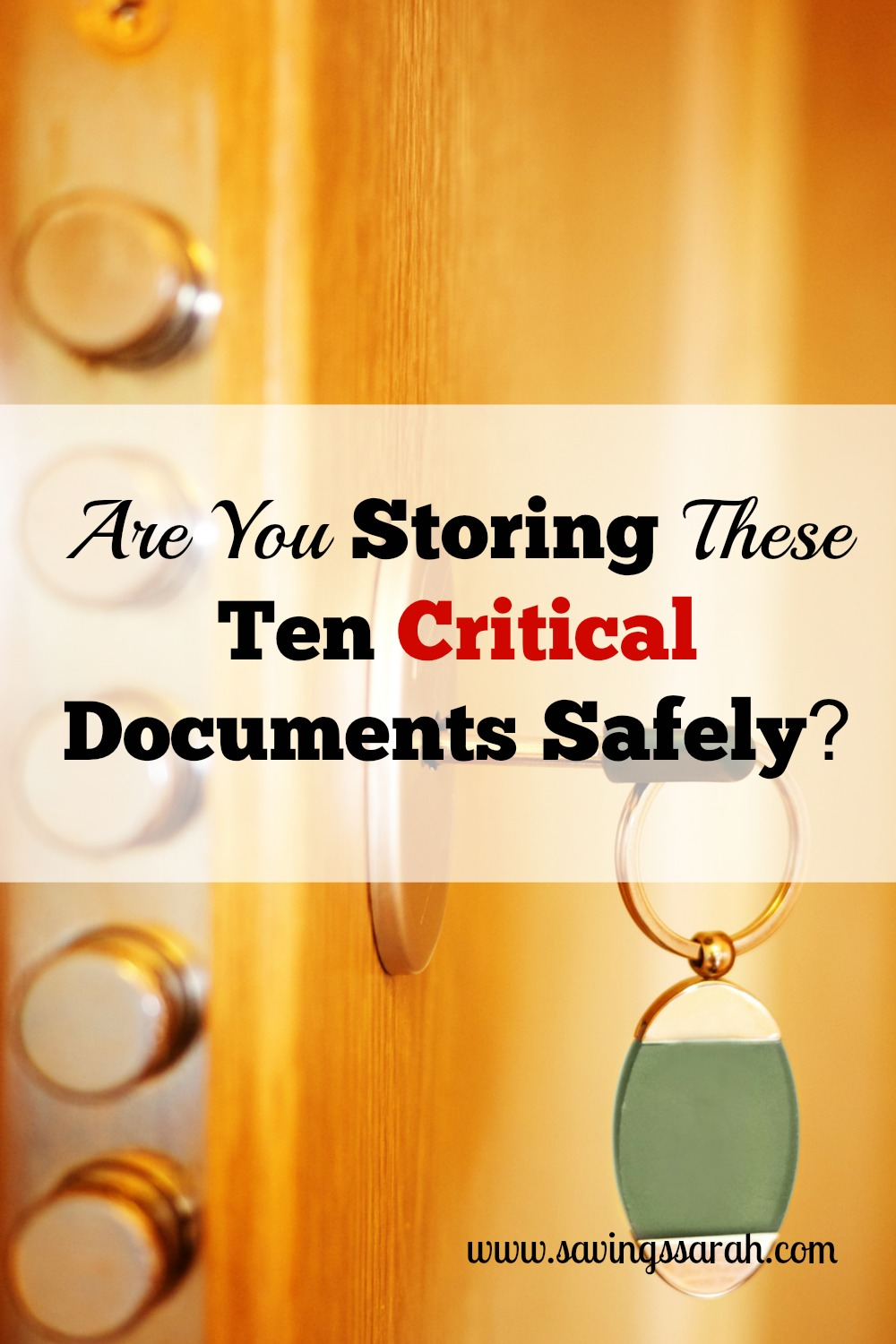 Are You Storing These 10 Critical Documents Safely?