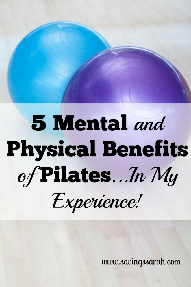 5 Physical and Mental Benefits of Pilates