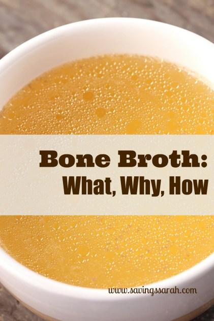 Bone Broth What, Why, How