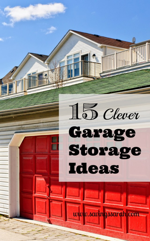 15 Clever Garage Storage Ideas - Earning and Saving with Sarah