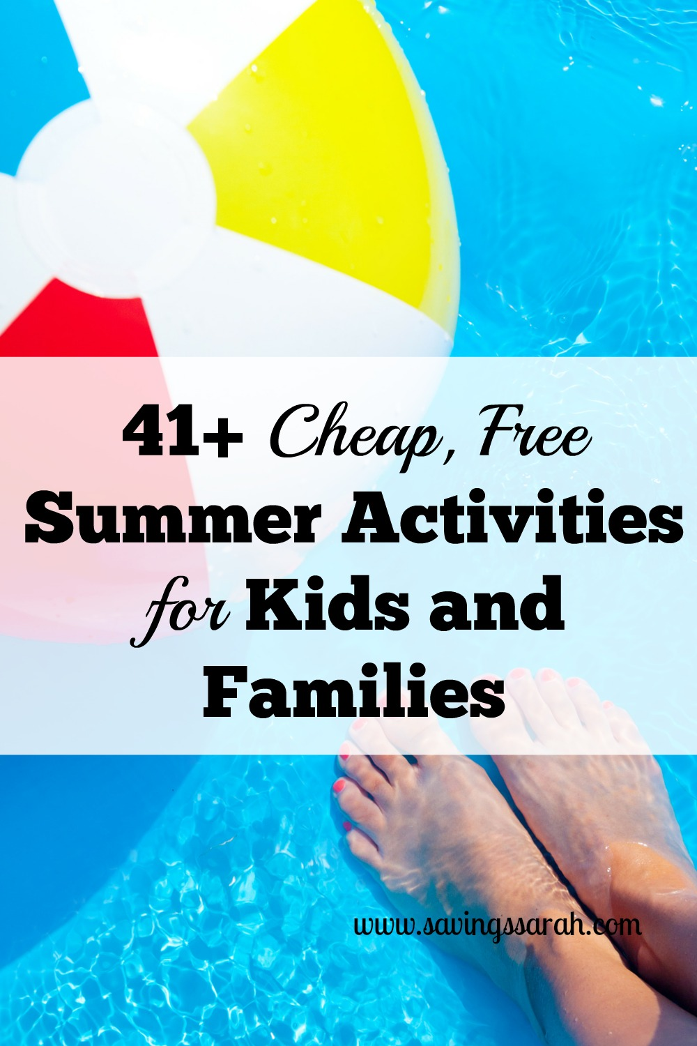 41  cheap  free summer activities for kids and families